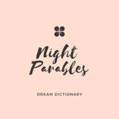 Biblical Examples of Dreams and Visions – Night Parables